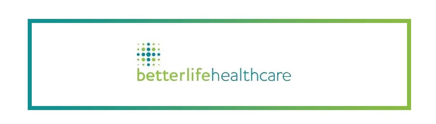 Betterlife Healthcare