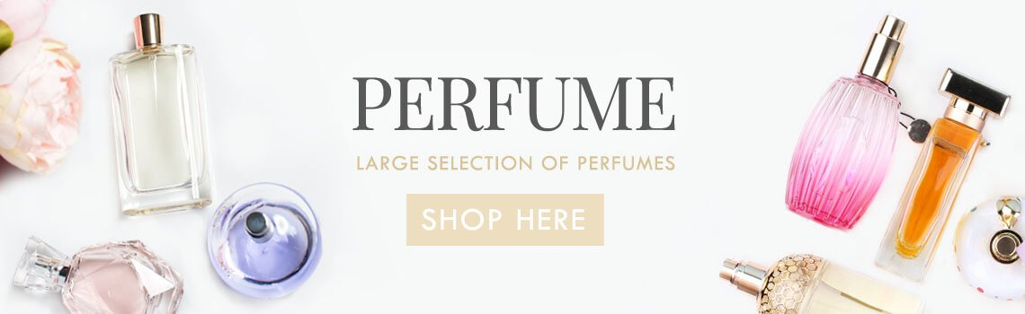 See our big range of perfumes
